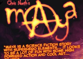 Chris Noeth's Maya – a science fiction story with superhero elements